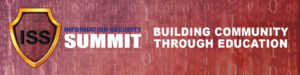 Information Security Summit - Building Community through Education